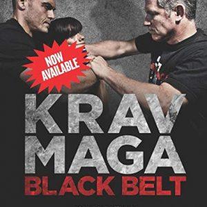 Black Belt Krav Maga: Advanced Training In Krav Maga